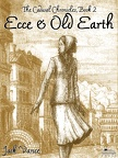 The Cadwal Chronicles 2 : Ecce and Old Earth