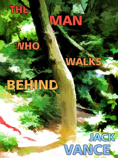 The Man Who Walks Behind